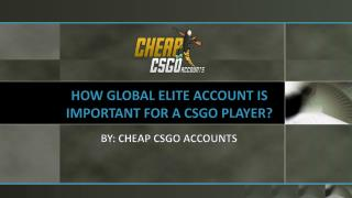 Significance of Global Elite Account for a CSGO Player