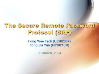 The Secure Remote Password Protocol (SRP)