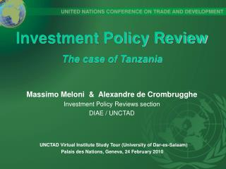 Investment Policy Review The case of Tanzania