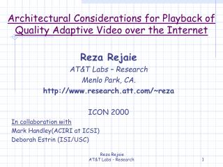 Architectural Considerations for Playback of Quality Adaptive Video over the Internet