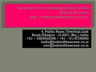 Looking for best wedding planner in Goa behind the scene