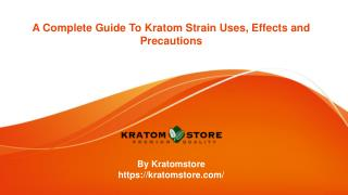A Complete Guide To Kratom Strain