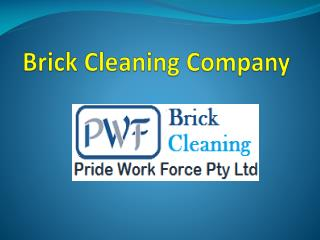 Brick Cleaning Services in Melbourne