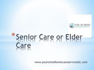 Senior Home Care & Elderly Care Services