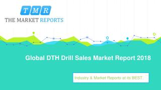 Global DTH Drill Industry Sales, Revenue, Gross Margin, Market Share, by Regions (2013-2025)