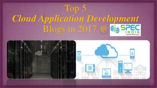 Best of 2017: Our Top 5 Articles in Cloud App Development