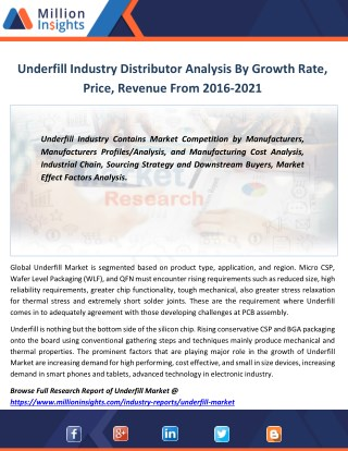 Underfill Market Project Investment Feasibility Forecast 2021 By Value, Volume Analysis