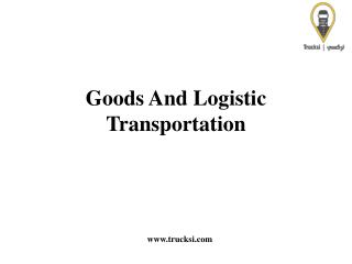 Services - Goods and Logistics Transportation By Trucksi