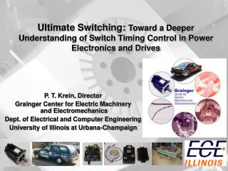 Ultimate Switching: Toward a Deeper Understanding of Switch Timing Control in Power Electronics and Drives