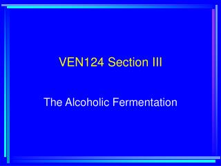 VEN124 Section III