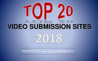 Top 20 Free High DA Video Submission  Sites list 2018
