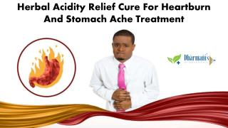 Herbal Acidity Relief Cure for Heartburn and Stomach Ache Treatment