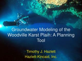 Groundwater Modeling of the Woodville Karst Plain: A Planning Tool