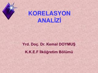 KORELASYON ANALİZİ