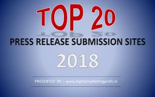 Top 20 Free High DA Press Release Submission  Sites list 2018