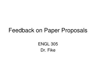Feedback on Paper Proposals