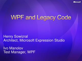 WPF and Legacy Code