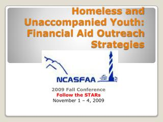 Homeless and Unaccompanied Youth: Financial Aid Outreach Strategies
