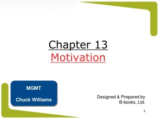 Chapter 13 Motivation