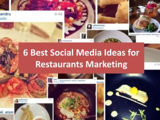6 Best Social Media Ideas for Restaurants Marketing