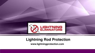 The Best Lightning Rod Protection Technology