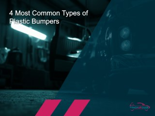 Plastic Bumpers: 4 Most Common Types