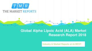 Global Alpha Lipoic Acid (ALA) Market Supply, Sales, Revenue and Forecast from 2018 to 2025