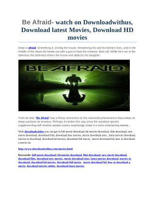 Be Afraid- watch on Downloadwithus, Download latest Movies, Download HD movies
