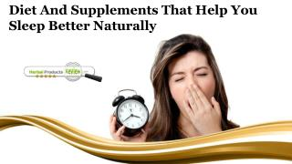 Diet and Supplements that Help You Sleep Better Naturally