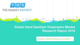 Global Hand Sanitizer Dispensers Industry Sales, Revenue, Gross Margin, Market Share, by Regions (2013-2025)