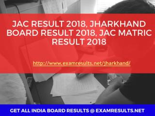 JAC Result 2018, Jharkhand Board Result 2018, JAC Matric Result 2018