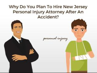 Why Do You Plan To Hire New Jersey Personal Injury Attorney After An Accident? | SobelLaw