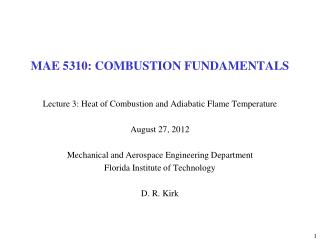 MAE 5310: COMBUSTION FUNDAMENTALS