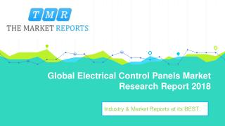 Global Electrical Control Panels Industry Analysis, Size, Market share, Growth, Trend and Forecast to 2025