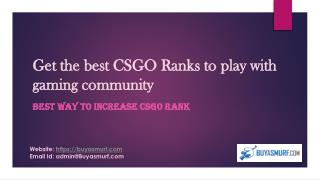 Get the best CSGO Ranks to play with gaming community