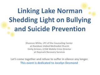 Linking Lake Norman Shedding Light on Bullying and Suicide Prevention