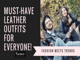 Must-Have Leather Jackets for Everyone | Fadcloset