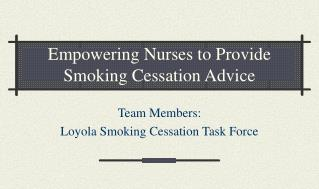 Empowering Nurses to Provide Smoking Cessation Advice