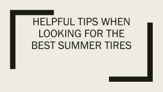 Helpful Tips When Looking for the Best Summer Tires