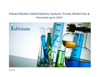 Ethanol Market Analysis and Value Forecast Snapshot by End-use Industry 2017-2023