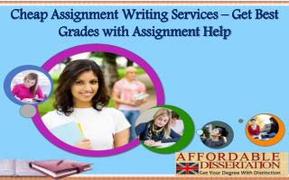 Cheap Assignment Writing Services - Get Best Grades with Assignment Help