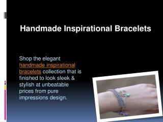 Handmade Inspirational Bracelets