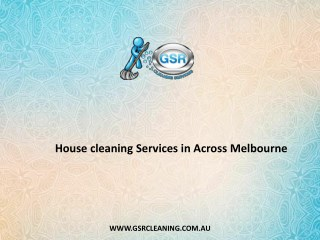House cleaning Services in Across Melbourne