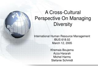 A Cross-Cultural Perspective On Managing Diversity