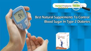 Best Natural Supplements to Control Blood Sugar in Type 2 Diabetes