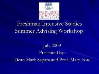 Freshman Intensive Studies Summer Advising Workshop