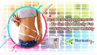 Best Herbal Supplements to Get Rid of Belly Fat Naturally and Quickly
