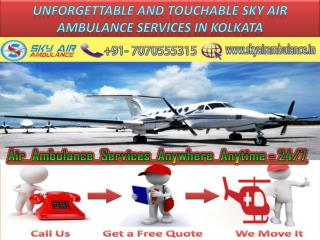 Unforgettable and touchable Sky Air Ambulance Services in Kolkata