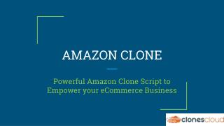 Amazon Clone Script - Way to Successful E-commerce Business
