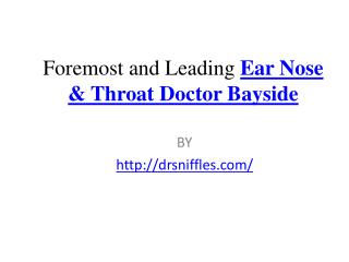 Foremost and Leading Ear Nose & Throat Doctor Bayside